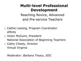 Multi-level Professional Development