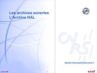 Les archives ouvertes L'Archive HAL