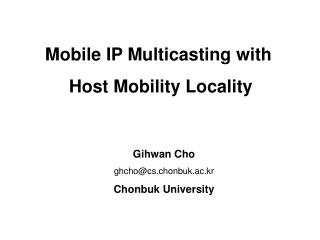Mobile IP Multicasting with  Host Mobility Locality