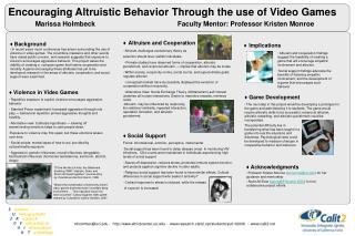Encouraging Altruistic Behavior Through the use of Video Games