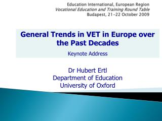 General Trends in VET in Europe over the Past Decades Keynote Address