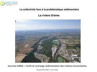 Journée ARRA – Forêt et recharge sédimentaire des rivières torrentielles