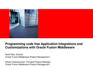 Programming code free Application Integrations and Customizations with Oracle Fusion Middleware