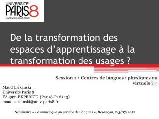 De la transformation des espaces d'apprentissage à la transformation des usages ?