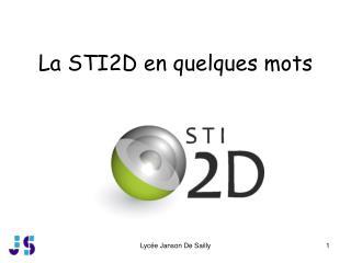 La STI2D en quelques mots