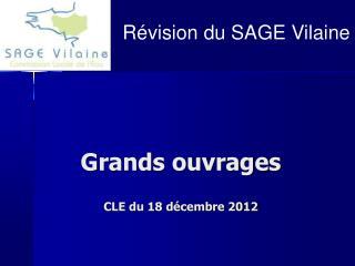 Grands ouvrages CLE du 18 décembre 2012