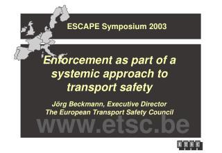 ESCAPE Symposium 2003