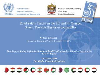 Vojtech EKSLER European Transport Safety Council (ETSC)
