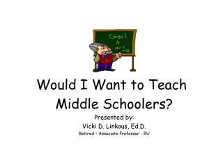 Would I Want to Teach