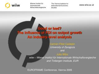 Good or bad?  The influence of FDI on output growth An industry-level analysis