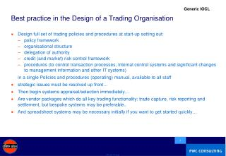 Best practice in the Design of a Trading Organisation