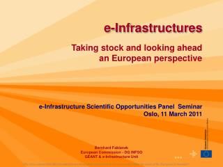 e-Infrastructures Taking stock and looking ahead  an European perspective
