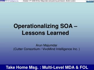 Operationalizing SOA � Lessons Learned