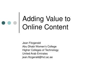 Adding Value to Online Content
