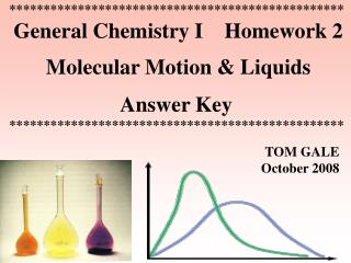 ************************************************* General Chemistry I    Homework 2