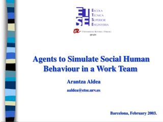 Agents to Simulate Social Human Behaviour in a Work Team