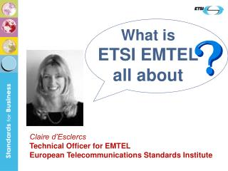 What is ETSI EMTEL all about