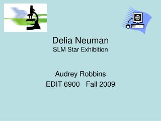 Delia Neuman SLM Star Exhibition