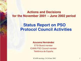 Status Report on PSO  Protocol Council Activities