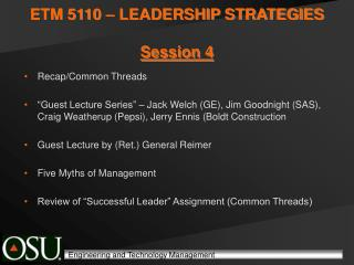 ETM 5110 – LEADERSHIP STRATEGIES Session 4