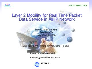 Layer 2 Mobility for Real Time Packet Data Service in All IP Network