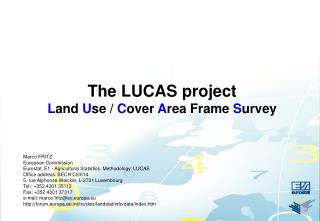The LUCAS project  L and  U se /  C over  A rea Frame  S urvey