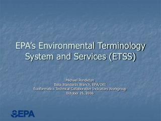 EPA's Environmental Terminology System and Services (ETSS)