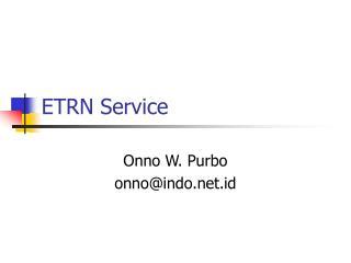 ETRN Service