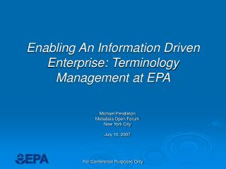 Enabling An Information Driven Enterprise: Terminology Management at EPA