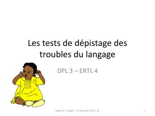 Les tests de d�pistage des troubles du langage