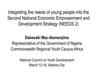 Dabesaki Mac-Ikemenjima Representative of the Government of Nigeria