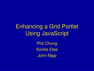 Enhancing a Grid Portlet Using JavaScript