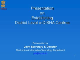 Presentation on Establishing District Level e-DISHA Centres