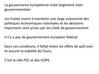 La gouvernance europ�enne reste largement inter-gouvernmentale: