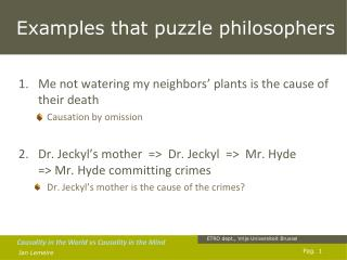 Examples that puzzle philosophers