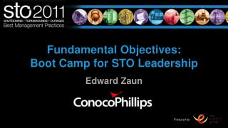 Fundamental Objectives: Boot Camp for STO Leadership