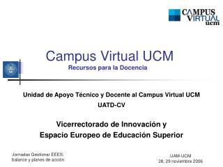 Campus Virtual UCM Recursos para la Docencia