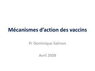 M canismes d action des vaccins