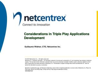Considerations in Triple Play Applications Development