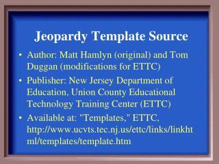 Jeopardy Template Source