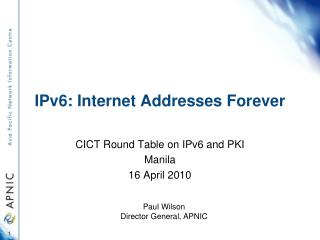 IPv6: Internet Addresses Forever