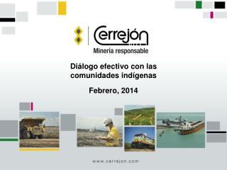 Diálogo efectivo con las  comunidades indígenas