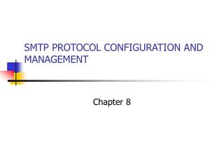 SMTP PROTOCOL CONFIGURATION AND MANAGEMENT