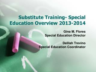 Substitute Training- Special Education Overview 2013-2014