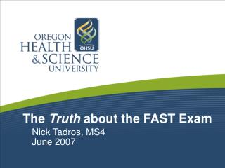 The  Truth  about the FAST Exam