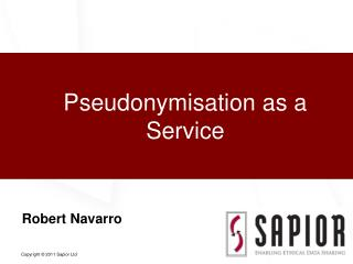 Pseudonymisation as a Service