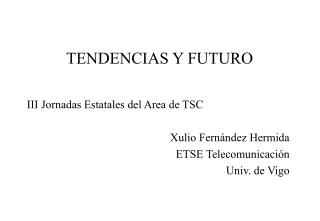TENDENCIAS Y FUTURO