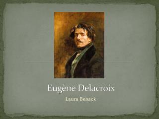 Eug�ne  Delacroix