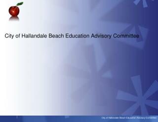 City of Hallandale Beach Education Advisory Committee