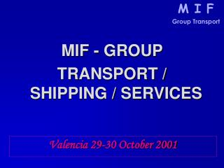 P TRANSPORT / SHIPPING / SERVICES